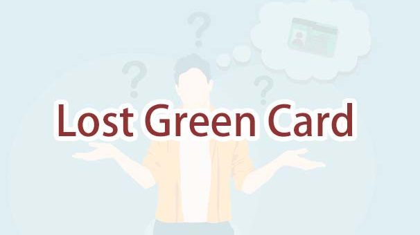 I'm Outside the U.S. and Lost My Green Card. How Do I Replace My Green Card Outside the U.S.?