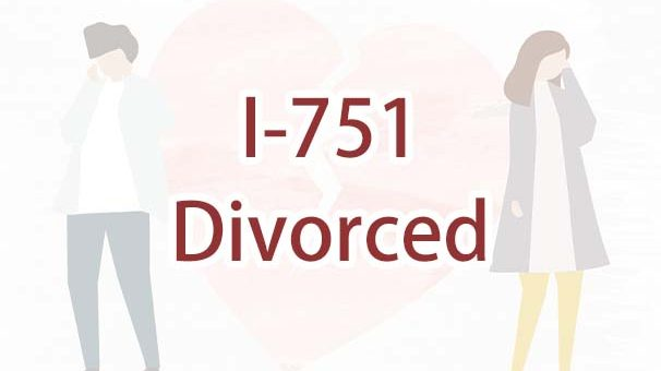 I got divorced while my Form I-751 is pending. What should I do?