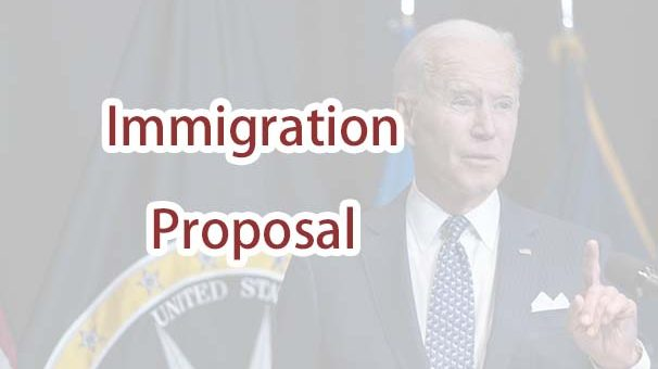 President Biden Proposes Changes to Immigration System